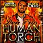 ♬ 'Human Torch Intro' - Don Trip ♪