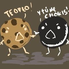 — Yo te Oreo.  — Tú me Chokis.