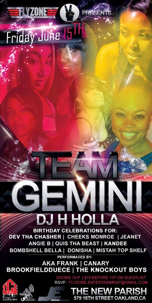 #TeamGEMINI #BayArea #FlyZone #JEMediaGroup #DeuceTV #TurnUP #OaklandUSA #TownBiz #Movie #NewParish #FRIDAYNIGHTLIFE 