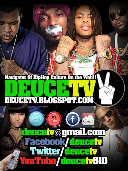 NEW Updates @ http://deucetv.blogspot.com  MUSIC FASHION SPORTS POLITICS & MORE... #BayArea #Follow & #RT..!!
