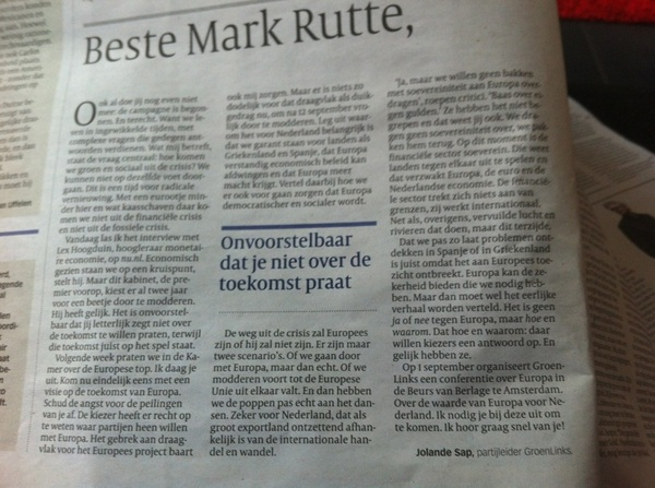 Goeie brief van @jolandesap in #vk aan Mark Rutte. &#039;Het is geen ja of nee tegen Europa maar hoe en waarom.&#039; 